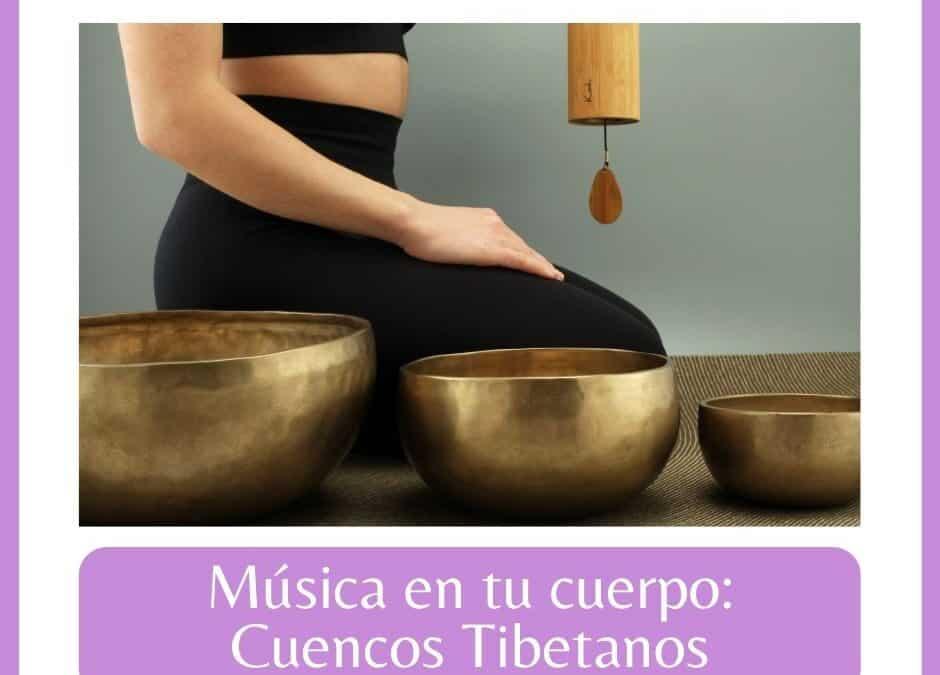cuencos tibetanos musica en tu cuerpo